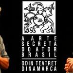 A arte secreta do ator: Teoria e prática no Brasil